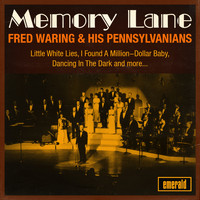 FRED WARING & HIS PENNSYLVANIANS - Memory Lane
