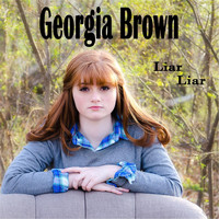 Georgia Brown - Liar Liar