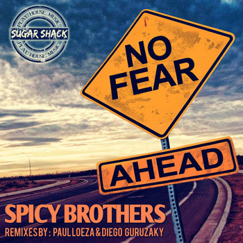 Spicy Brothers - No Fear Ahead