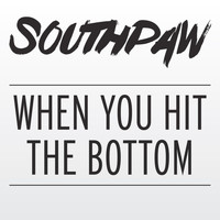 Southpaw - When You Hit the Bottom