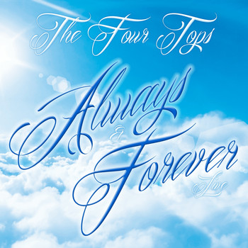 The Four Tops - Always and Forever