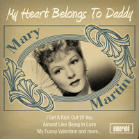 Mary Martin - My Heart Belongs to Daddy