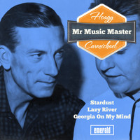 Hoagy Carmichael - Mr. Music Master
