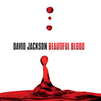 David Jackson - Beautiful Blood