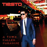 Tiësto - A Town Called Paradise (Deluxe)