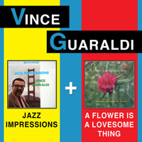 Vince Guaraldi - Jazz Impressions + a Flower Is a Lovesome Thing