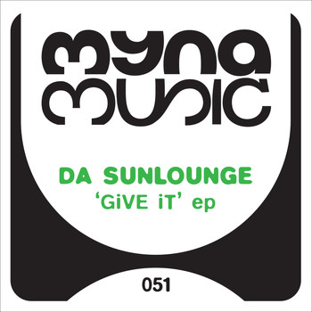Da Sunlounge - Give It EP