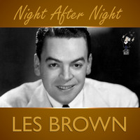 Les Brown - Night After Night