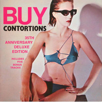 James Chance & the Contortions - Buy Contortions 35th Anniversary (Deluxe)