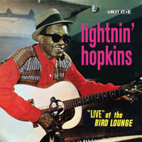 "Lightnin' Hopkins - Lightnin' Hopkins ""Live"" At the Bird Lounge"