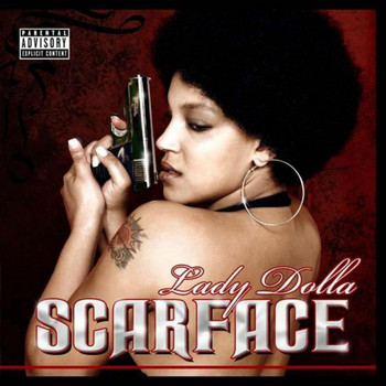 Lady Dolla - Scarface