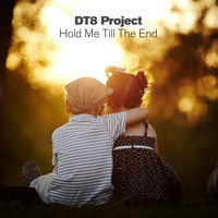 DT8 Project - Hold Me Till The End