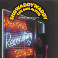 Showaddywaddy - The Sun Album (I Betcha Gonna Like It)