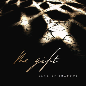 The Gift - Land of Shadows