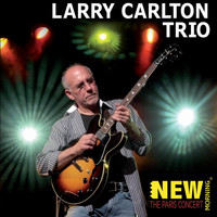 Larry Carlton - The Paris Concert