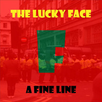 The Lucky Face - A Fine Line