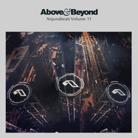 Above & Beyond - Anjunabeats Volume 11