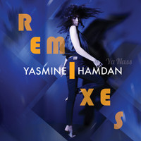 Yasmine Hamdan - Ya Nass Remixes Vol. 1