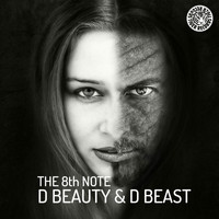 The 8th Note - D Beauty & D Beast