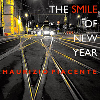Maurizio Piacente - The Smile of New Year