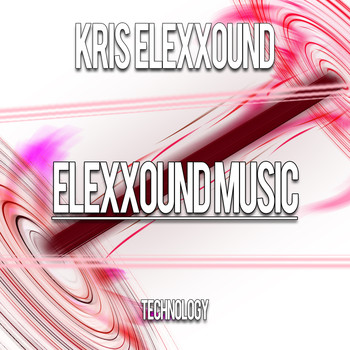 Kris Elexxound - Technology