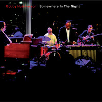Bobby Hutcherson - Somewhere in the Night