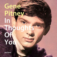 Gene Pitney - In Thoughts of You