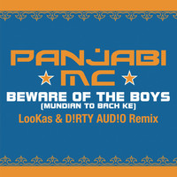 Panjabi MC - Beware of the Boys (Mundian to Bach Ke)