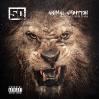 50 Cent - Animal Ambition: An Untamed Desire To Win (Explicit)
