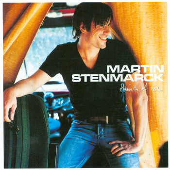 Martin Stenmarck - Think Of Me