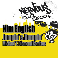 Kim English - Jumpin' & Bumpin' - Michael T. Diamond Remixes