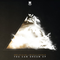 Artificial Intelligence - You Can Dream EP