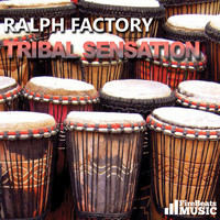 Ralph Factory - Tribal Sensation