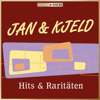 Jan & Kjeld - Masterpieces presents Jan & Kjeld: Hits & Raritäten