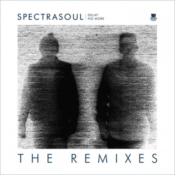 Spectrasoul - Delay No More