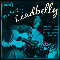 Leadbelly - The Best Of
