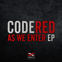 Code Red - As We Enter EP