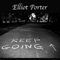 Elliot Porter - Keep Going