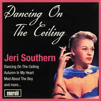 Jeri Southern - Dancing on the Ceiling