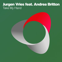 Jurgen Vries feat. Andrea Britton - Take My Hand