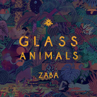 Glass Animals - ZABA (Explicit)