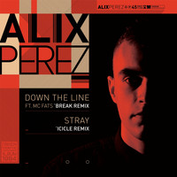 Alix Perez - Down the Line / Stray (Break / Icicle Remixes)