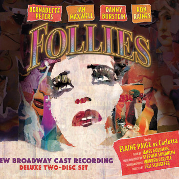 "New Broadway Cast of ""Follies"" - Follies: New Broadway Cast Recording"