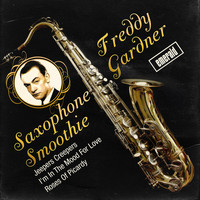 Freddy Gardner - Saxophone Smoothie
