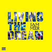 Jammer - Living the Dream (Explicit)