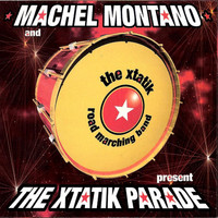 Machel Montano - The Xtatik Parade