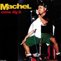 Machel Montano - Come Dig It