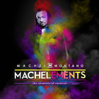Machel Montano - Machelements (Volume 1)