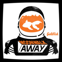 Goldfish - Moonwalk Away