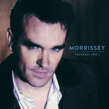 Morrissey - Vauxhall And I (20th Anniversary Definitive Master)